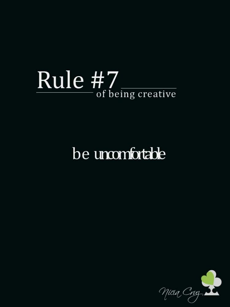 Rules of being creative #7