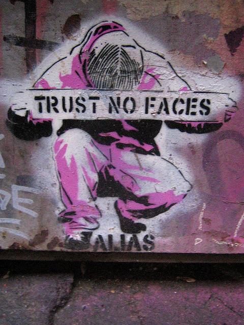 Trust No Faces